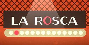 <p> La Rosca</p>