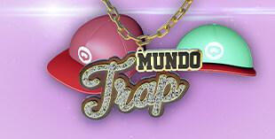 <p> Mundo Trap</p>