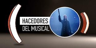 <p> Hacedores del Musical</p>