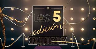 <p> Los 5 edición famosos</p>