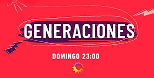<p> Generaciones&nbsp;</p>