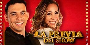 <p> La Previa del Show</p>