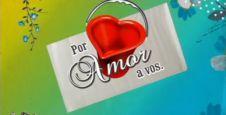 <p> Por amor a vos</p>